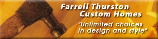 Farrell Thurston Custom Homes